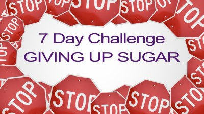 7 Day Challenge Giving Up Sugar